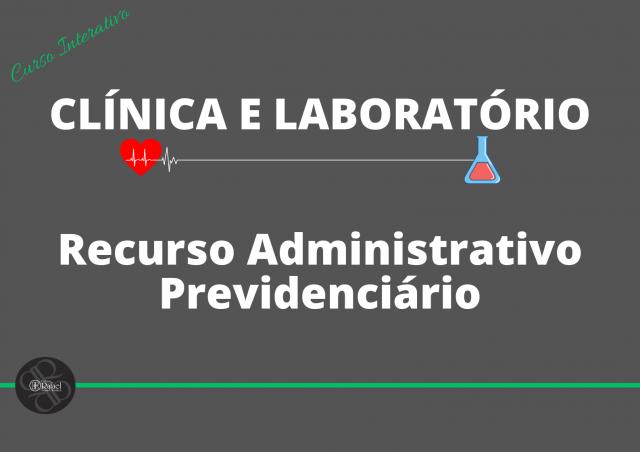 Clínica e Laboratório de Recurso Administrativo