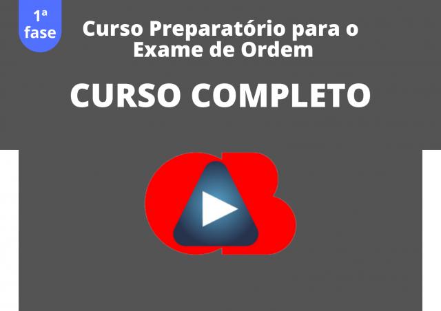 Curso preparatório para a 1ª. fase do Exame de Ordem: CURSO COMPLETO
