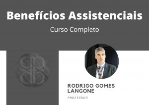 Benefícios Assistenciais: curso completo