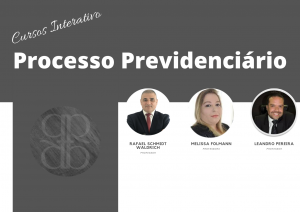 Curso Interativo: Processo Previdenciário