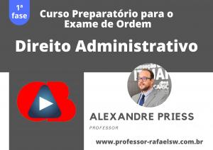 Preparatório OAB: Curso Modular de Direito Administrativo