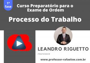 Preparatório OAB: Curso Modular de Direito Processual do Trabalho