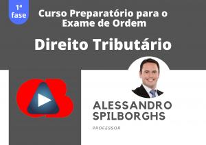Preparatório OAB: Curso Modular de Direito Tributário