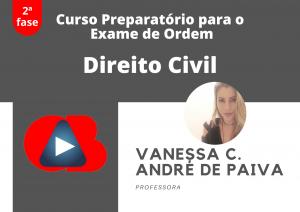 Curso para a 2ª. fase do Exame de Ordem: Direito Civil